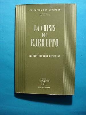 LAS CRISIS DEL EJÉRCITO: ORSOLINI, Mario Horacio