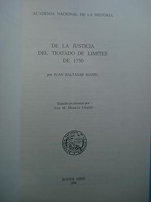 DE LA JUSTICIA DEL TRATADO DE LÍMITES DE 1750. ESTUDIO PRELIMINAR POR JOSÉ M. MARILUZ...