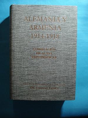 ALEMANIA Y ARMENIA 1914-1918 COMPILACIÓN DE ACTAS DIPLÓMATICAS: LEPSIUS, Johannes (...