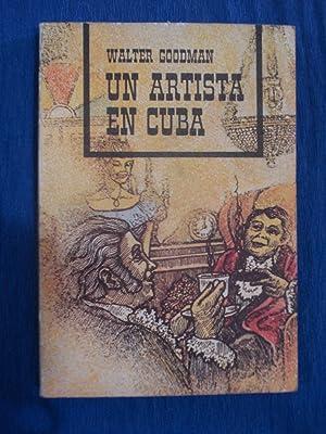 UN ARTISTA EN CUBA: GOODMAN, Walter