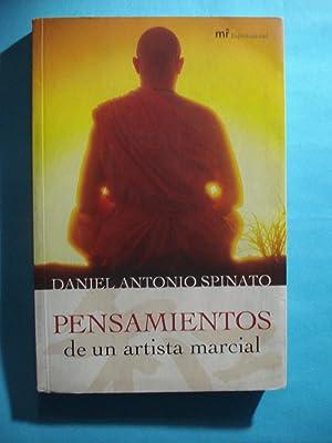 PENSAMIENTOS DE UN ARTISTA MARCIAL: SPINATO, Daniel Antonio