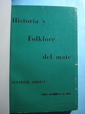 HISTORIA Y FOLKLORE DEL MATE: OBERTI, Federico
