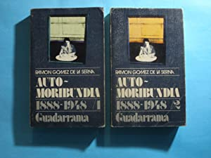 AUTO - MORIBUNDA 1888-1948. (OBRA COMPLETA): GÓMEZ DE LA SERNA, Ramón