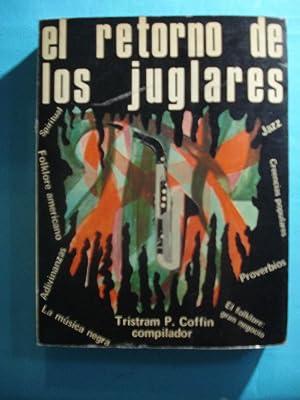 EL RETORNO DE LOS JUGLARES: COFFIN, Tristam P. (III) Compilador