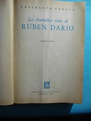 LA DRAMÁTICA VIDA DE RUBÉN DARÍO: TORRES, Ediberto