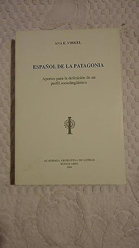 ESPAÑOL DE LA PATAGONIA. Aportes Para la Definición de un Perfil Sociolingü&...