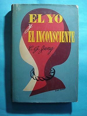 EL YO Y EL INCONSCIENTE: YUNG, C.G.