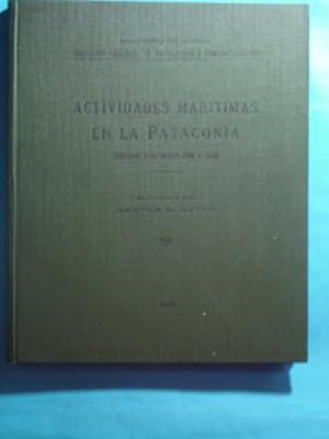 ACTIVIDADES MARÍTIMAS EN LA PATAGONIA DURANTE LOS: RATTO, Héctor R.