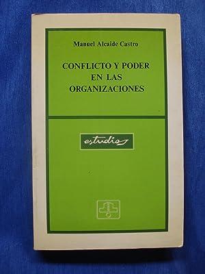 CONFLICTOS DE PODER EN LAS ORGANIZACIONES: ALCAIDE CASTRO, Manuel