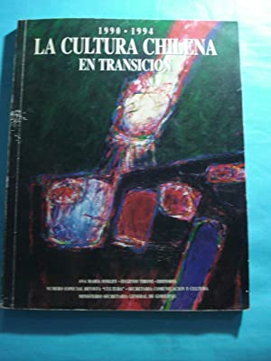 1990-1994 LA CULTURA CHILENA EN TRANSICIÓN. NÚMERO ESPECIAL: REVISTA CULTURA. ...