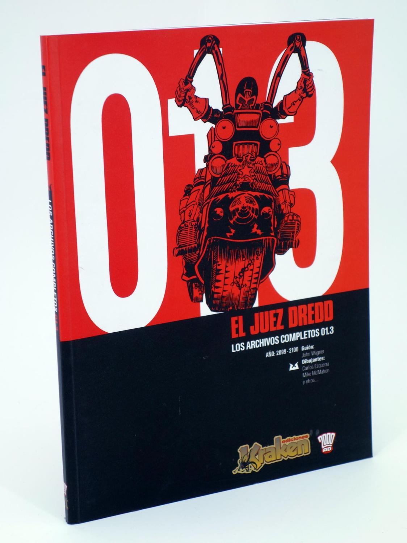 JUEZ DREDD LOS ARCHIVOS COMPLETOS 01.3. (John Wagner) Kraken, 2007. OFRT antes 10,99E - John Wagner