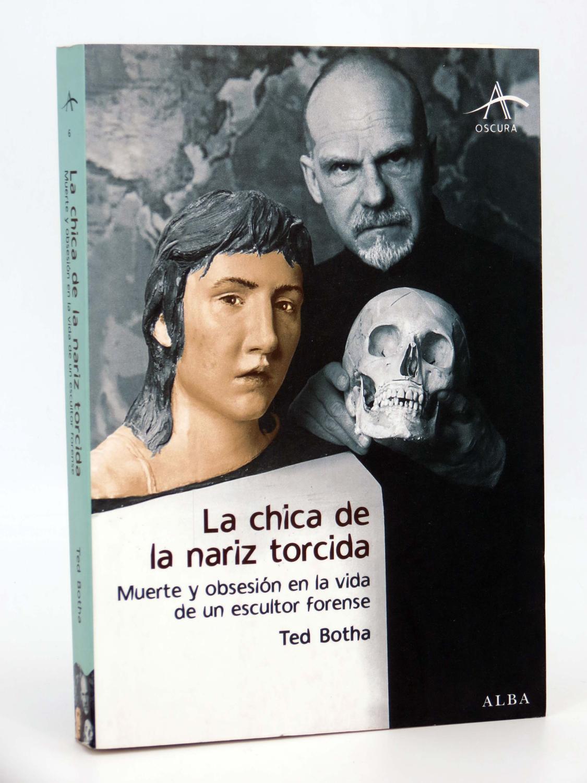 ALBA OSCURA 6. LA CHICA DE LA NARIZ TORCIDA (Ted Botha) Alba, 2009. OFRT antes 24E - Ted Botha