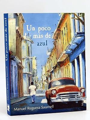 COL BÁRBAROS UN POCO MAS DE AZUL: Manuel Reguera Saumell