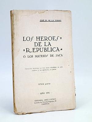 LOS HÉROES DE LA REPÚBLICA O LOS: José M. de