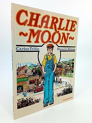 CHARLIE MOON (Carlos Trillo / Horacio Altuna): Carlos Trillo /
