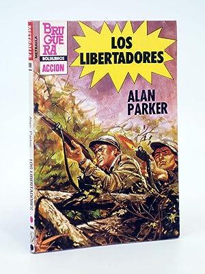 METRALLA 198. LOS LIBERTADORES (Alan Parker) Bolsibros: Alan Parker