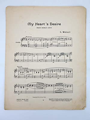 MY HEART?S DESIRE VALSE DOUBLE LENTE (C Worsley) Manuel Villar, 1916