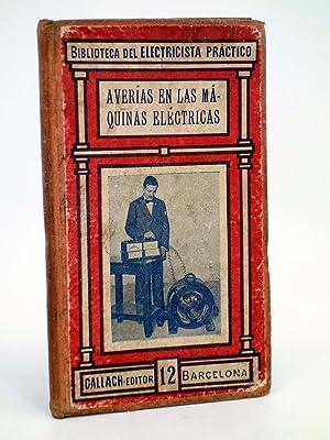 BIBLIOTECA DEL ELECTRICISTA PRÁCTICO 12. AVERÍAS EN: Fco Alsina