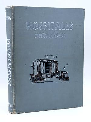HOSPITALES, DISEÑO INTEGRAL (Isadore Rosenfield) Continental, 1965.: Isadore Rosenfield