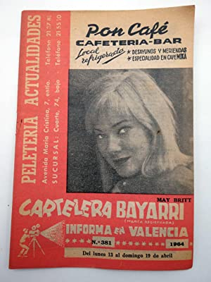CARTELERA BAYARRI 381. MAY BRITT, 1964. Valencia. 13 a 19 abril (VVAA) Continental, 1964