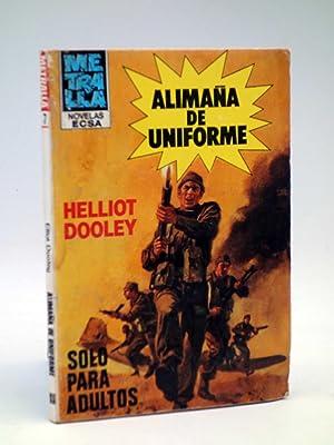 METRALLA 7. ALIMAÑA DE UNIFORME (Elliot Dooley): Elliot Dooley