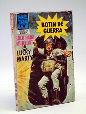 METRALLA 11. BOTÍN DE GUERRA (Lucky Marty): Lucky Marty