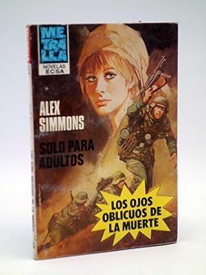 METRALLA 17. LOS OJOS OBLICUOS DE LA: Alex Simmons