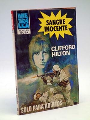 METRALLA 22. SANGRE INOCENTE (Clifford Hilton) Bolsilibros: Clifford Hilton