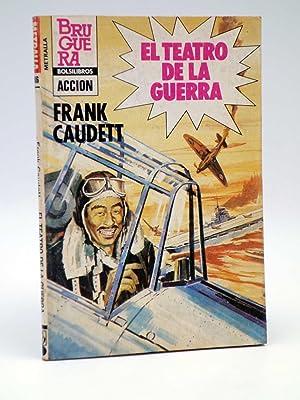 METRALLA 186. EL TEATRO DE LA GUERRA: Frank Caudett
