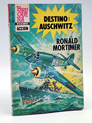 METRALLA 191. DESTINO: AUSCHWITZ (Ronald Mortimer) Bolsilibros: Ronald Mortimer