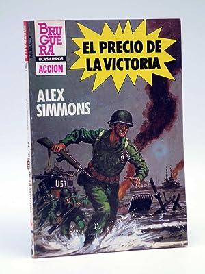METRALLA 197. EL PRECIO DE LA VICTORIA: Alex Simmons