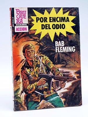 METRALLA 199. POR ENCIMA DEL ODIO (Bab: Bab Fleming