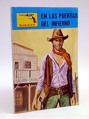 SHERIFF 256. EN LAS PUERTAS DEL INFIERNO