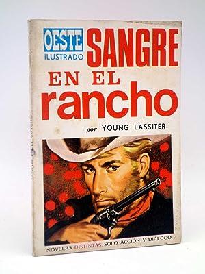 OESTE ILUSTRADO 9. SANGRE EN EL RANCHO: Young Lassiter