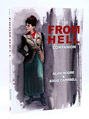 THE FROM HELL COMPANION (Alan Moore / Eddie Campbell) Top Shelf, 2013. OFRT antes 29,95E