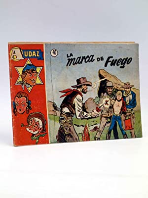 """COLECCIÃ""""N AUDAZ 40. LA MARCA DE FUEGO (Roy D'Amy) Hispano Americana, 1949. ORIGINAL: Roy D'Amy"""