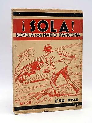 SOLA 25. NOVELA POR MARIO D'ANCONA. CUB: Mario Dáncona