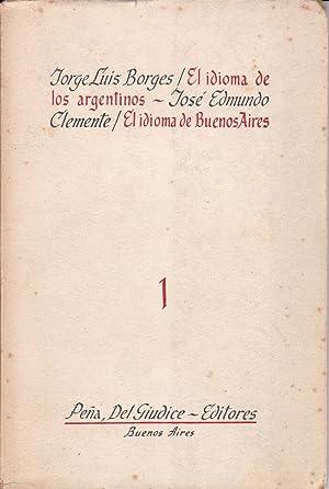 El Idioma de los Argentinos.: J.L. Borges /