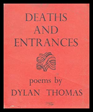 Deaths and Entrances - Poems: Dylan Thomas