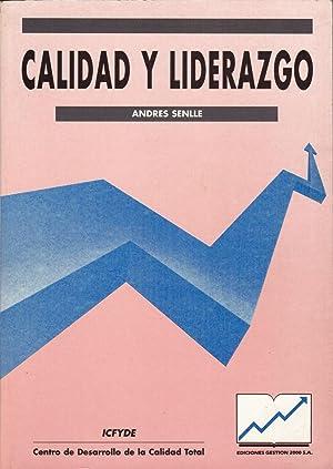 Calidad y Liderazgo: Andrés Senlle