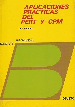 Aplicaciones Prácticas del PERT y CPM: Luis Yu Chuen-