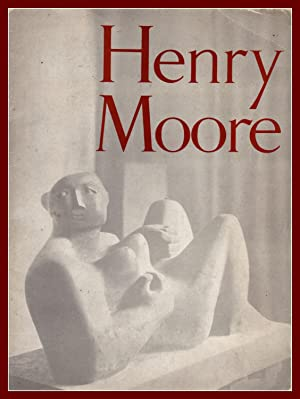 SCULPTURE AND DRAWINGS by Henry Moore. CATALOGUE OF AN EXHIBITION ARRANGED BY THE ARTS COUNCIL OF...