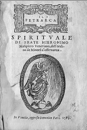 Il Petrarca Spirituale Di Frate Hieronimo Malipiero: Malipiero Girolamo.