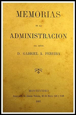 Memorias de la Administración del Señor D.