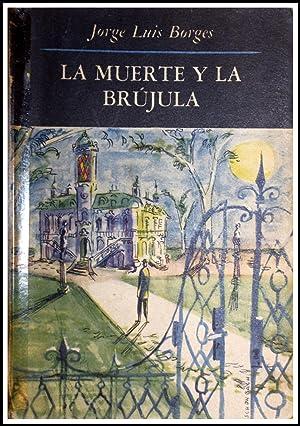 La Muerte y la Brújula - Primera: Jorge Luis Borges