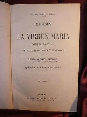 IMAGENES DE LA VIRGEN MARIA APARECIDAS EN ESPAÑA ( HISTORIA, TRADICIONES Y LEYENDAS ): ...