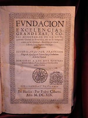 FUNDACIÓN, EXCELENCIAS, GRANDEZAS Y COSAS MEMORABLES DE: AYNSA Y DE