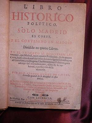 LIBRO HISTORICO POLITICO, SOLO MADRID ES CORTE: NUÑEZ DE CASTRO,