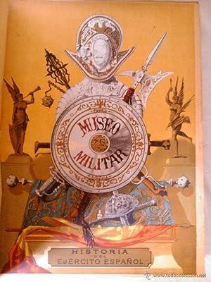 MUSEO MILITAR, HISTORIA DEL EJÉRCITO ESPAÑOL (1883-87): Francisco Barado