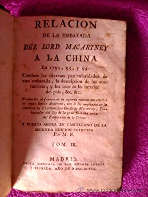 RELACION DE LA EMBAJADA DEL LORD MACARTNEY A LA CHINA: M.B.